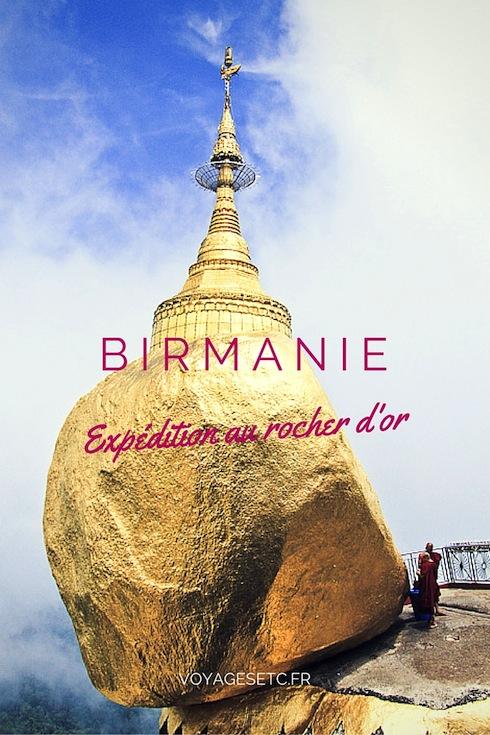 Se rendre au rocher d'or en Birmanie est toute une expédition, d'autant plus pour un occidental. Je vous raconte cette expédition en pleine mousson. C'était en 2010