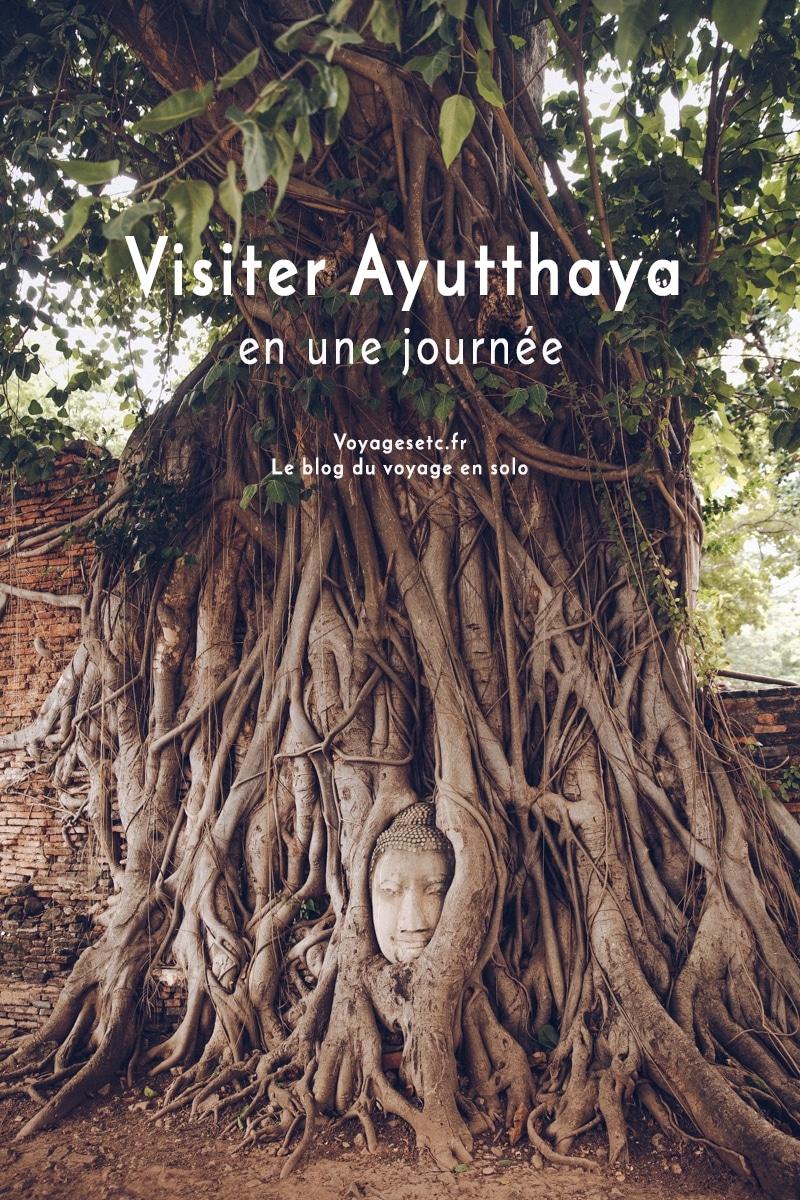 Que visiter en une journée dans le parc archéologique d\'Ayutthaya en Thaïlande ? Je vous guide dans le choix des temples et des ruines à visiter à l\'extérieur et sur l\'île d\'Ayutthaya.