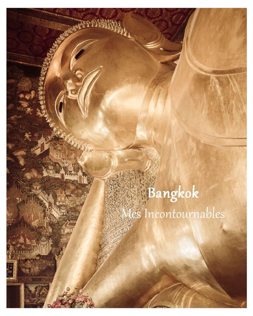 Que faire à Bangkok ? Liste de mes incontournables