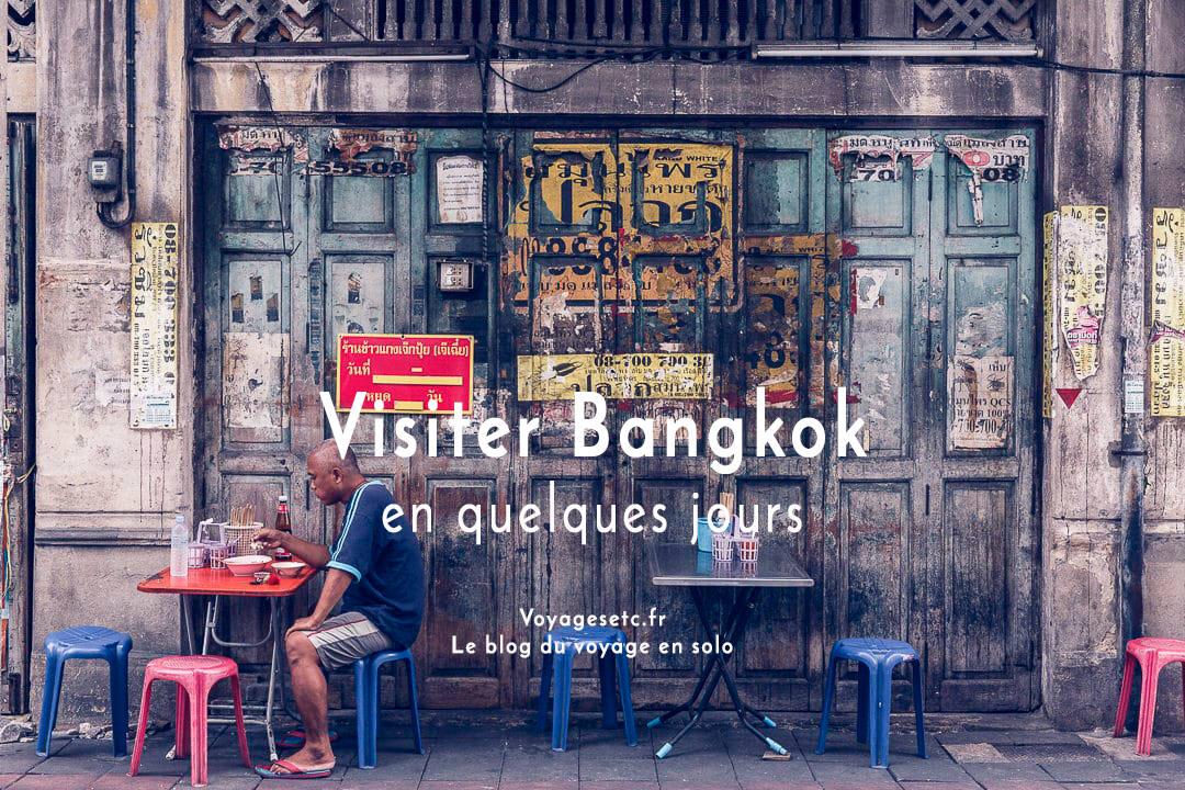 En Thaïlande, visiter Bangkok est incontournable. Que faire en quelques jours ?
