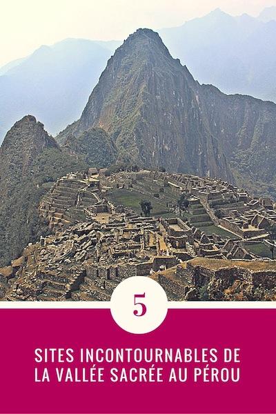 Pérou : 5 sites incontournables de la vallée sacrée