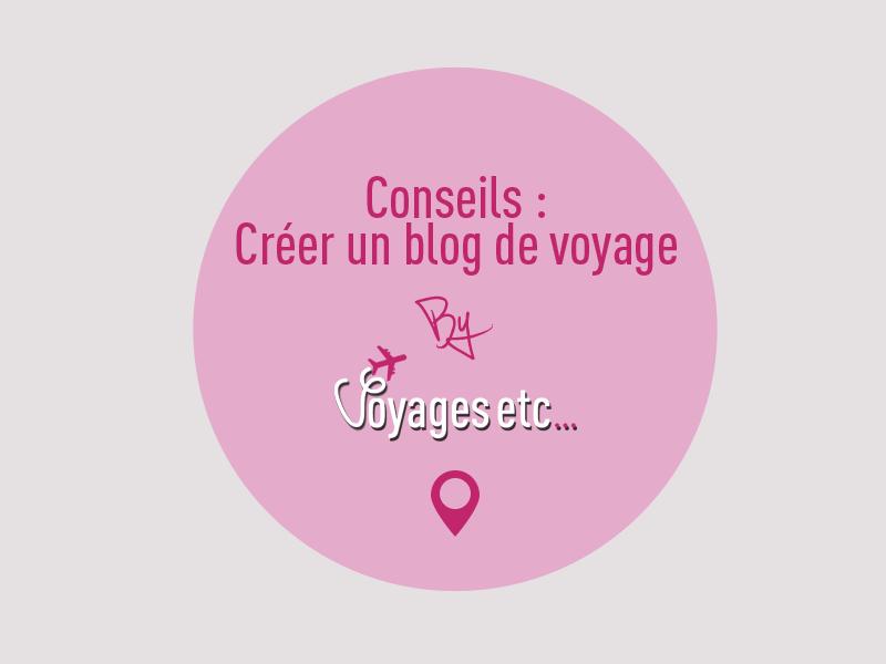 Bloguer pour voyager - creer un blog