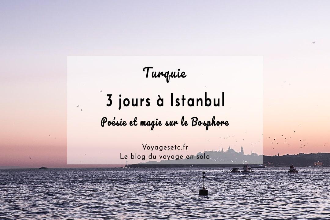 Visiter Istanbul en 3 jours