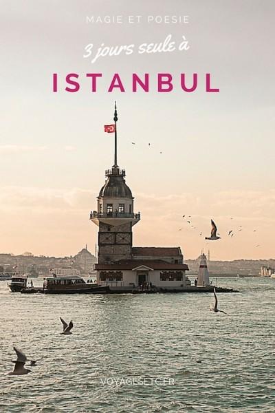 3 jours seule à Istanbul entre magie et poésie. Je vous offre une balade et surtout mes bonnes adresses