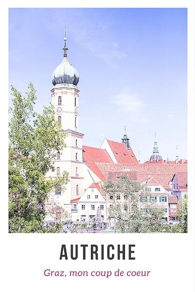 Graz mon coup de coeur en Autriche