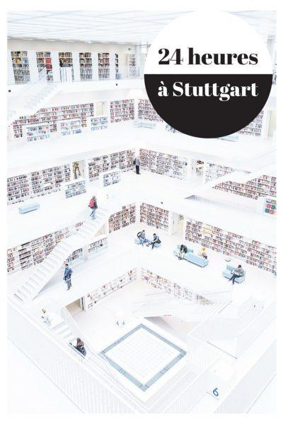 Que faire en 24 heures à Stuttgart