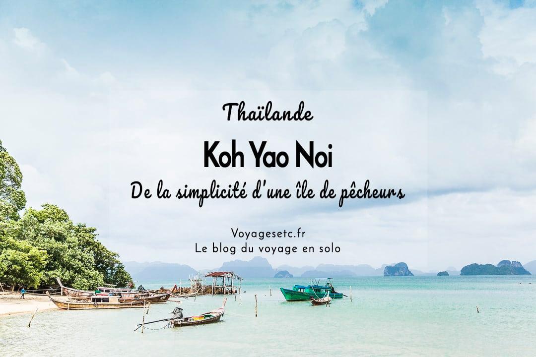 Que faire à Koh Yao Noi en Thaïlande ?
