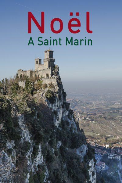 Que faire en Décembre pour fêter Noël à Saint Marin ?