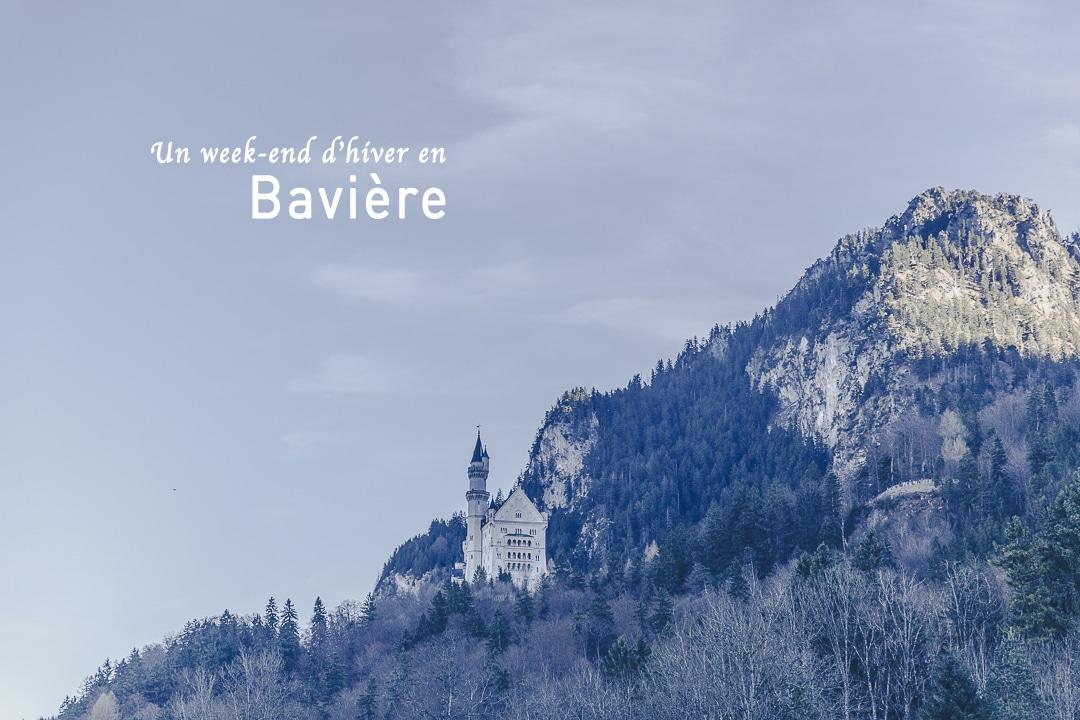 Un week-end d'hiver en Bavière : que faire ? Que visiter ? Que voir ?
