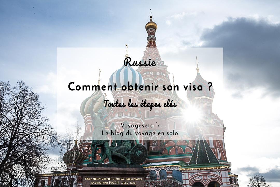 Comment obtenir son visa pour la russie ? Toutes les étapes clés expliquées