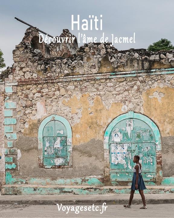 Visiter jacmel et découvrir son ame