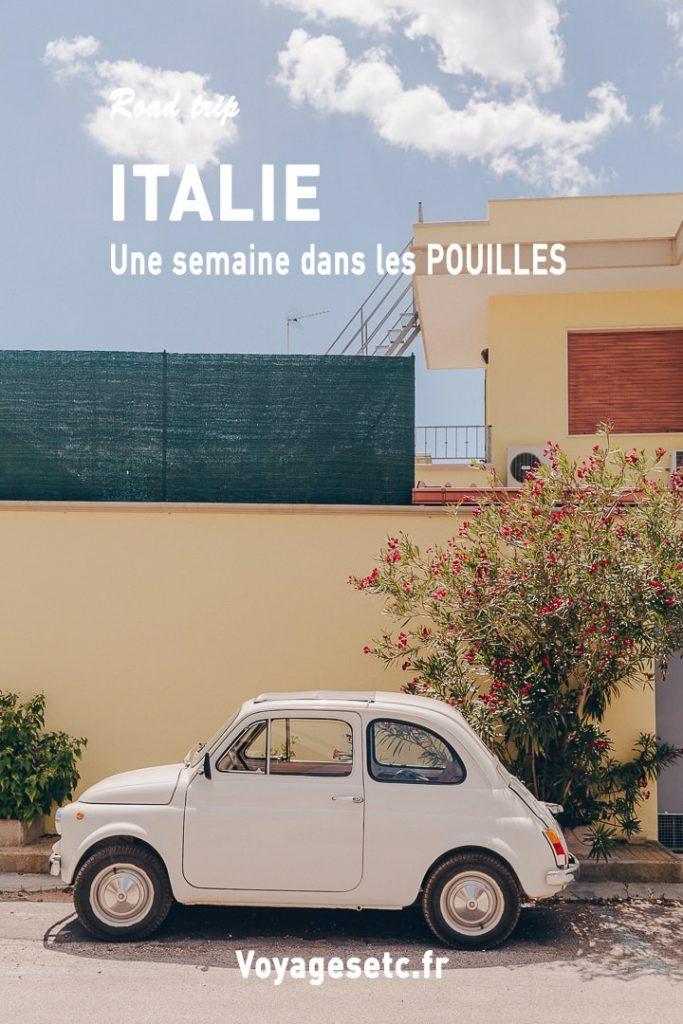 Road trip en Italie - Que faire en une semaine dans les Pouilles ? Mes incontournables