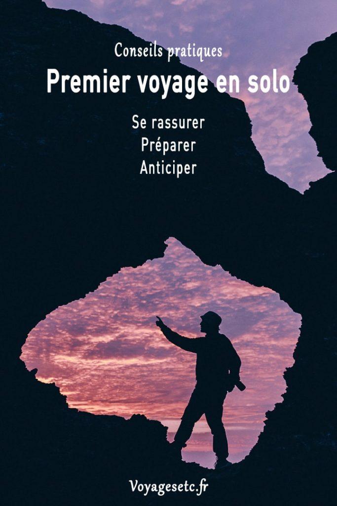 Premier voyage en solo : Se rassurer, Préparer et anticiper #voyagerseule #inspiration #voyage