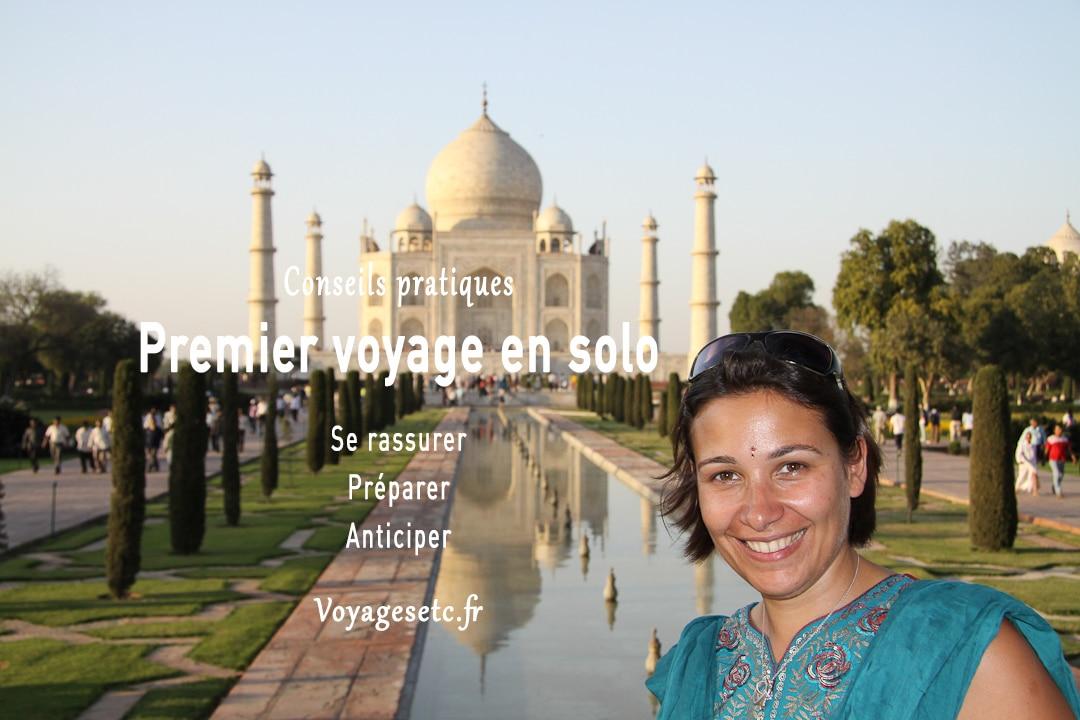 Premier voyage en solo : Se rassurer, Préparer et anticiper #voyagerseule