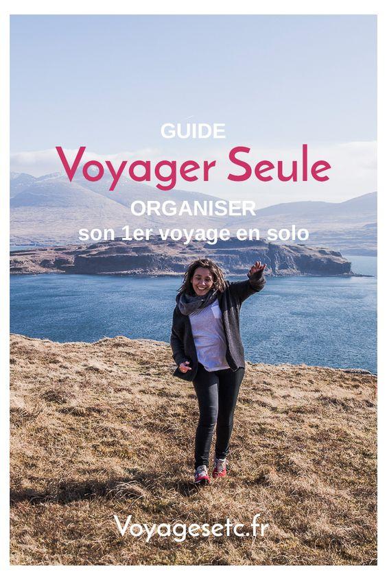 Comment se préparer pour son premier voyage seule : Se rassurer, Préparer et anticiper #voyagerseule #inspiration #voyage #wegosolo