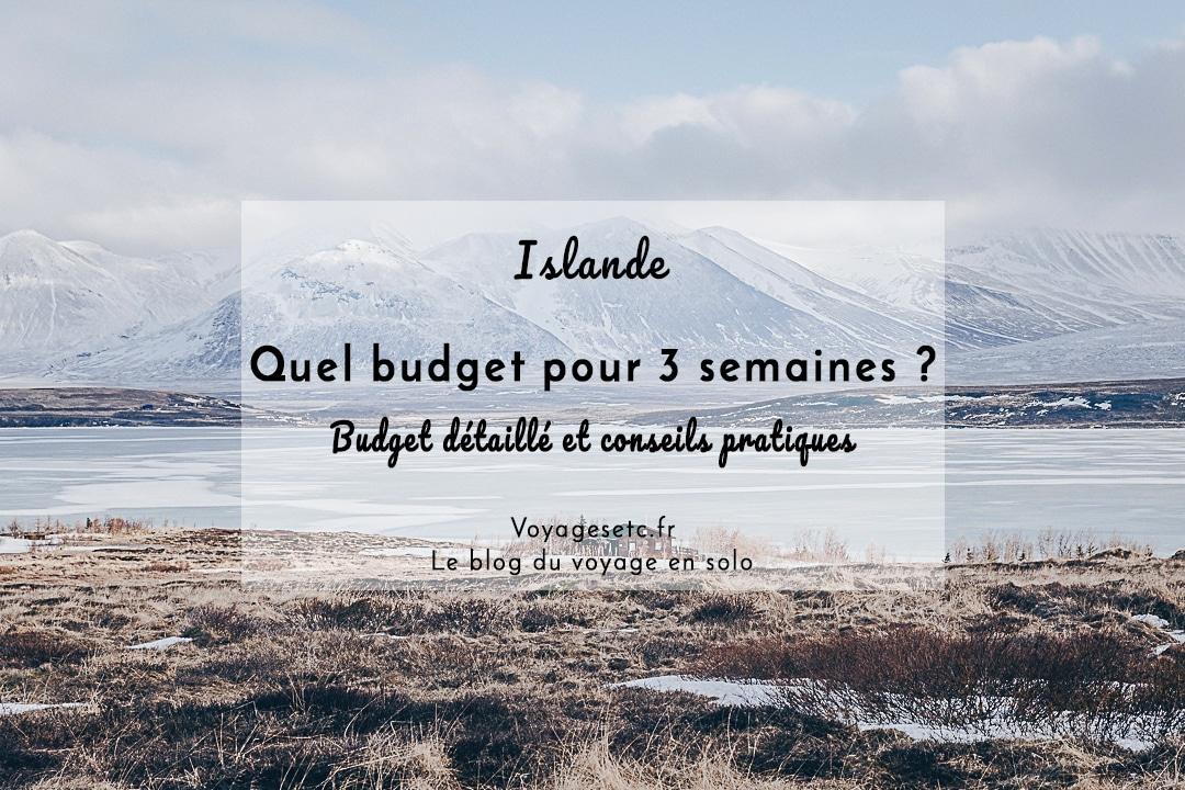 Quel budget prévoir pour un voyage de 3 semaines en Islande ? Revue détaillée