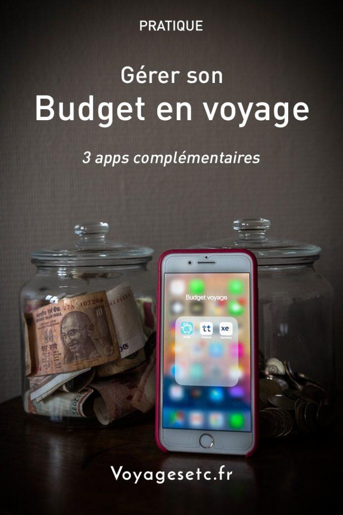 Gérer son budget en voyage : 2 applications complémentaires #budget #voyage