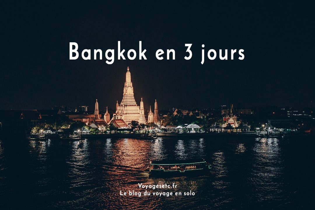 Lorsque l'on voyage en Thaïlande, on arrive forcément par Bangkok. Que faire lors d'un stopover ? Quelques conseils