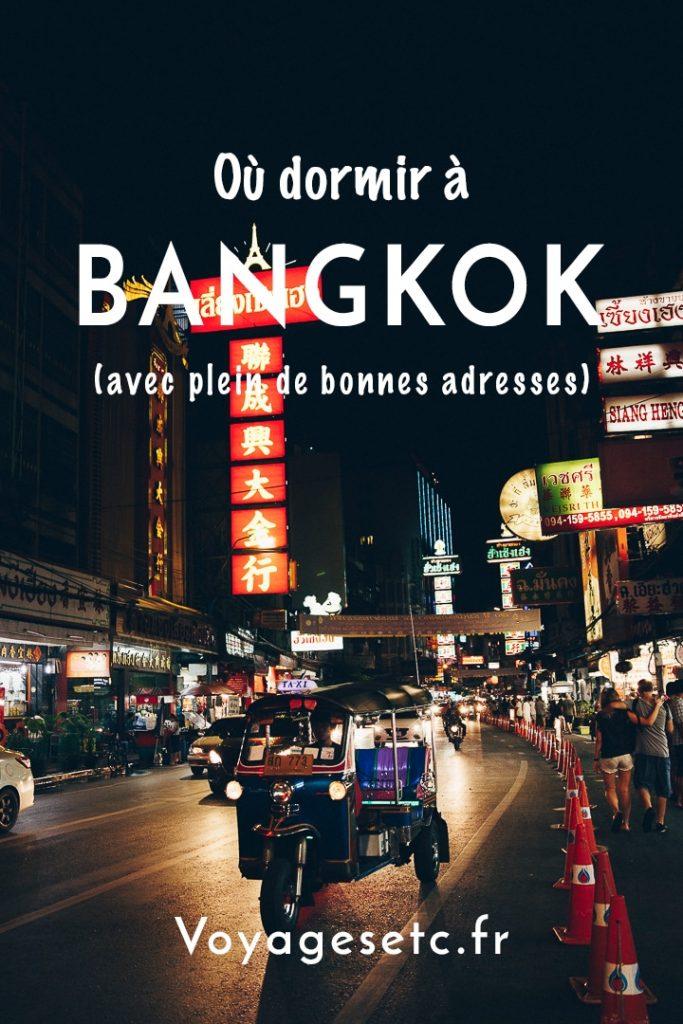 Où dormir à Bangkok ? Guide pratique par quartier entre le vieux Bangkok et Bangkok la moderne... Avec plein de bonnes adresses dedans #bangkok #thaïlande