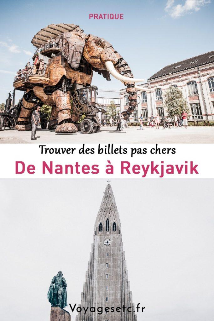 Trouver des billets pas chers de Nantes à Reykjavik #voyage #nantes #reykjavik