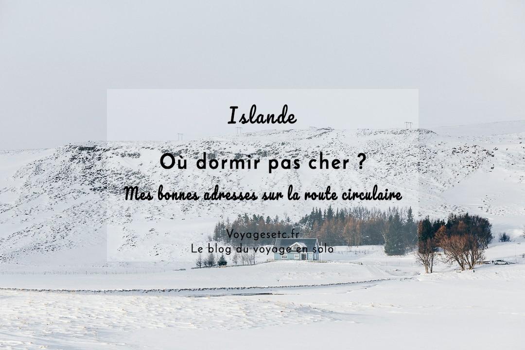 Où dormir pas cher en Islande ? Ma liste de bonnes auberges sur la route circulaire #islande
