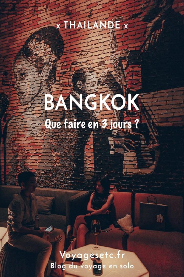 Escale à Bangkok : stopover de 3 jours avant le Cambodge