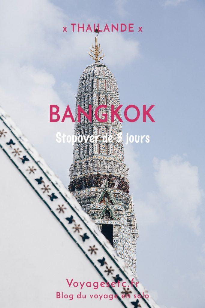 Que faire en 3 jours de stopover à Bangkok ? #bangkok #thailande