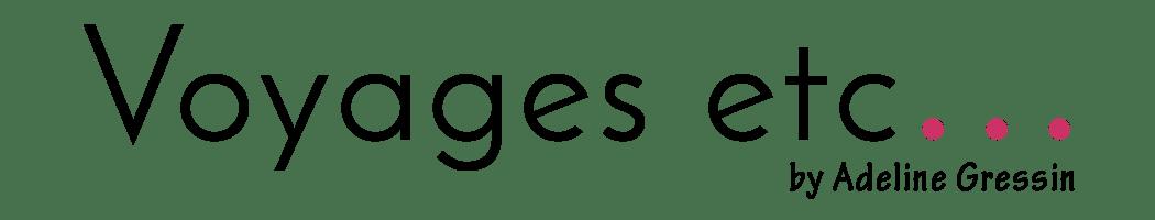 Voyagesetc…, le blog du voyage en solo - Le blog du voyage en solo au féminin