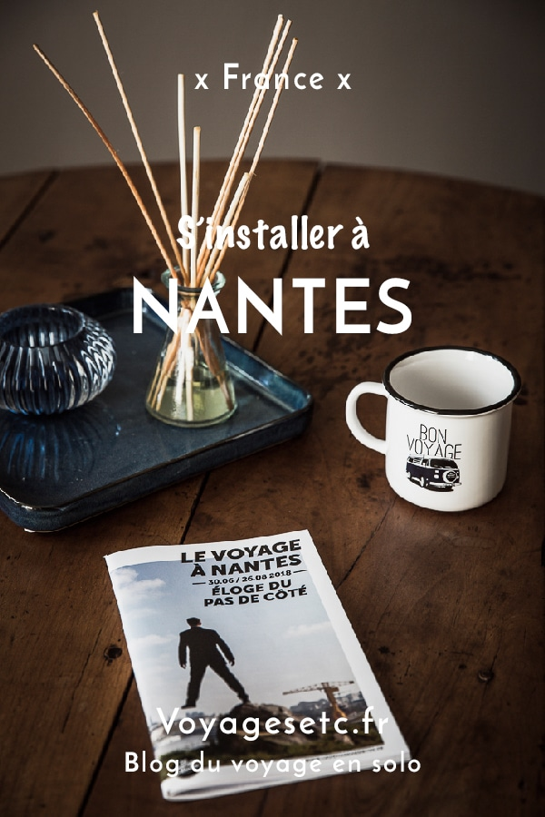 Quitter Paris, s'installer à Nantes et changer de vie #nantes #changementdevie