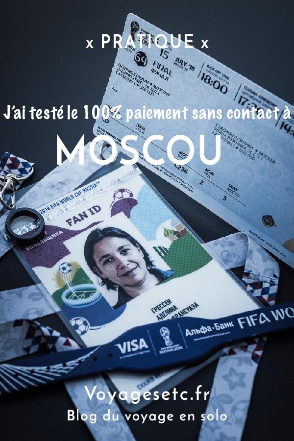 J'ai testé le 100% paiement sans contact à l'occasion de mes 4 jours à Moscou pour la finale de la coupe du monde de la Fifa, Russie 2018 TM #CM2018