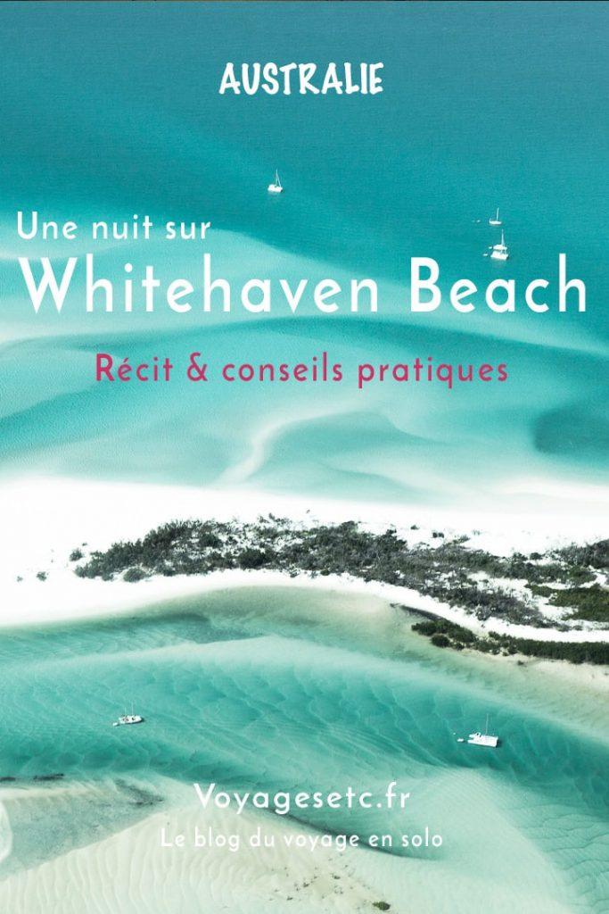 Survoler et camper sur Whitehaven Beach. Mon récit et mes conseils pratiques pour découvrir la plus belle plage du monde #australie #queensland #whitehavenbeach