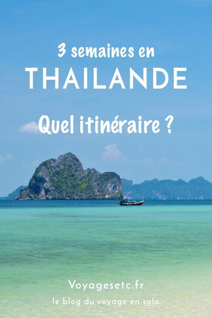 Quel itinéraire pour 3 semaines en Thaïlande ? Je vous propose mon tout premier itinéraire, un classique ! #thailande