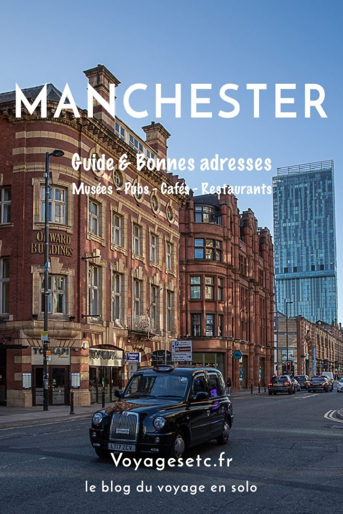 Visiter Manchester : guide et bonnes adresses #bestofMCR #lovegreatbritain #angleterre