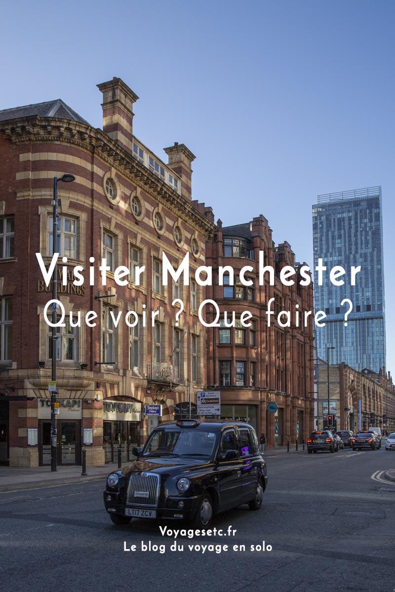 Visiter Manchester : ses quartiers, ses musées et ses bonnes adresses