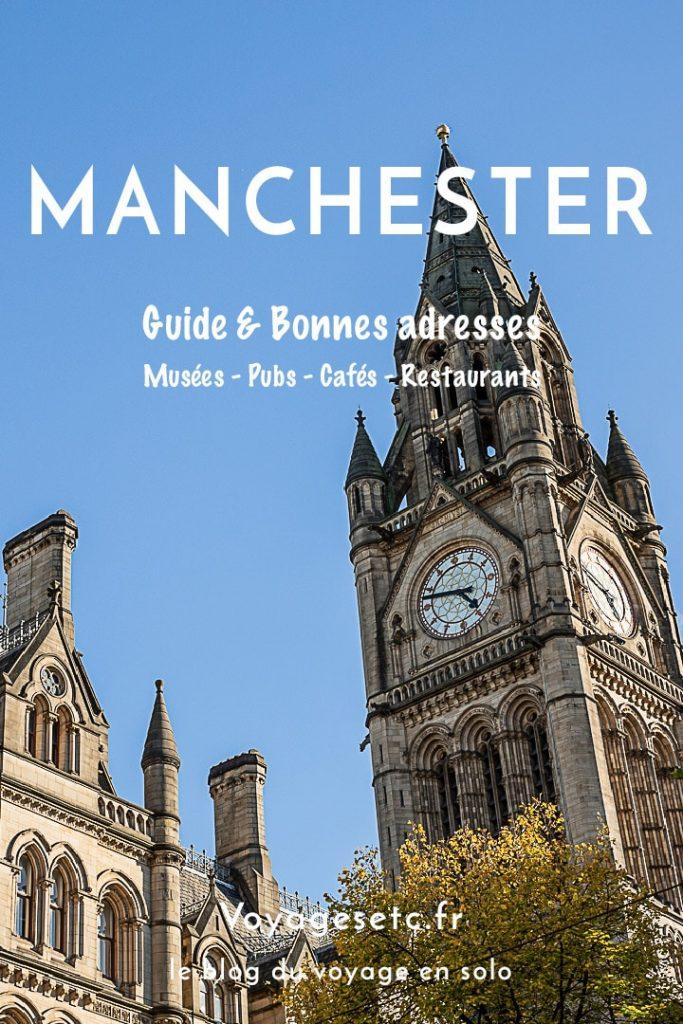 Manchester : le city guide #bestofMCR #lovegreatbritain #angleterre