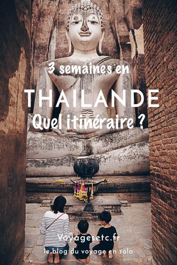 Quel itinéraire pour 3 semaines en Thaïlande ? Mes conseils pour un premier séjour #mathailande #thailande