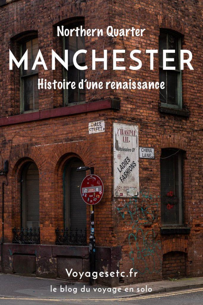 Le northern quarter de Manchester ou l'histoire d'une renaissance #bestofMCR #lovegreatbritain