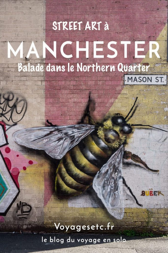 Balade à la découverte du street art dans le Northern quarter de Manchester #streetart #bestofMCR #lovegreatbritain