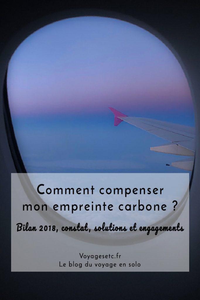 Aucun voyageur ne peut aujourd'hui ignorer l'impact de ses voyages en avion sur l'environnement et le climat. Comment peut-on compenser notre empreinte carbone ? Je vous mon bilan, un constat, et offre mes solutions et m'engage pour 2019 #voyage #carbone