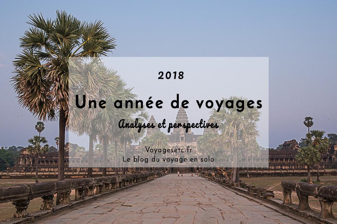 Une année de voyages, analyses et perspectives