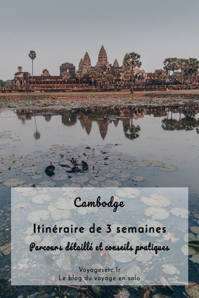 Mon itinéraire de 3 semaines au Cambodge - Que voir ? Que faire ? Où dormir ? Tous mes conseils pratiques