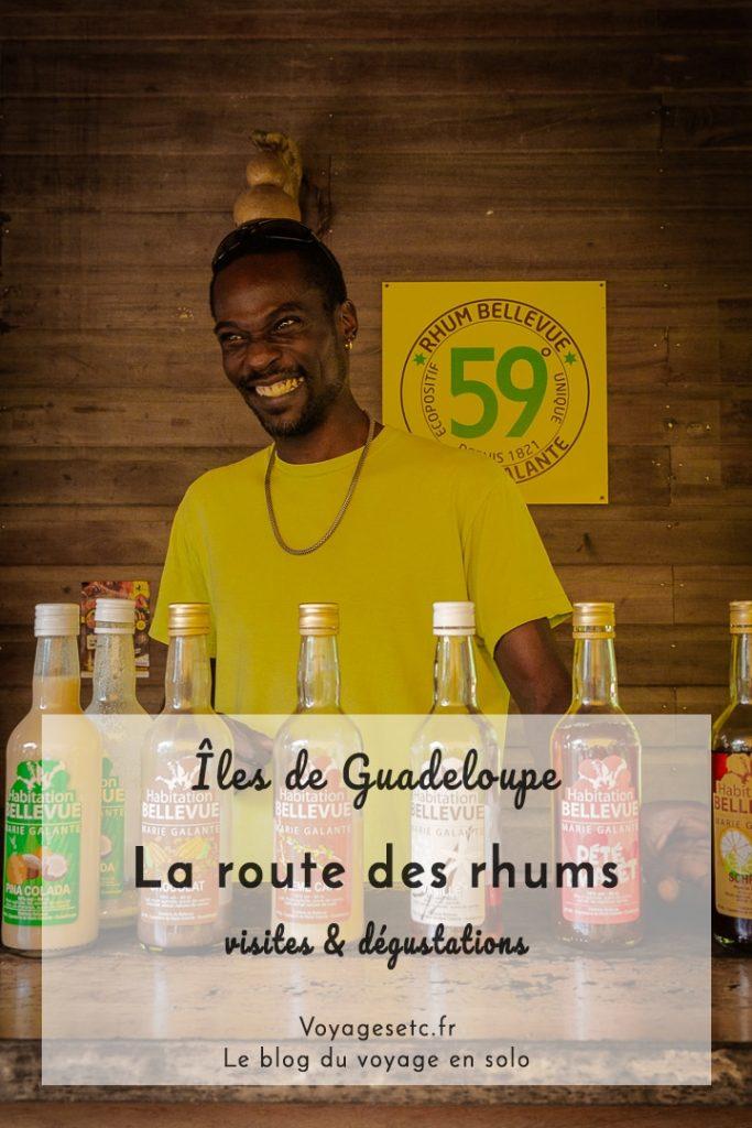 La route des rhums à travers les îles de Guadeloupe. Récit et dégustations !