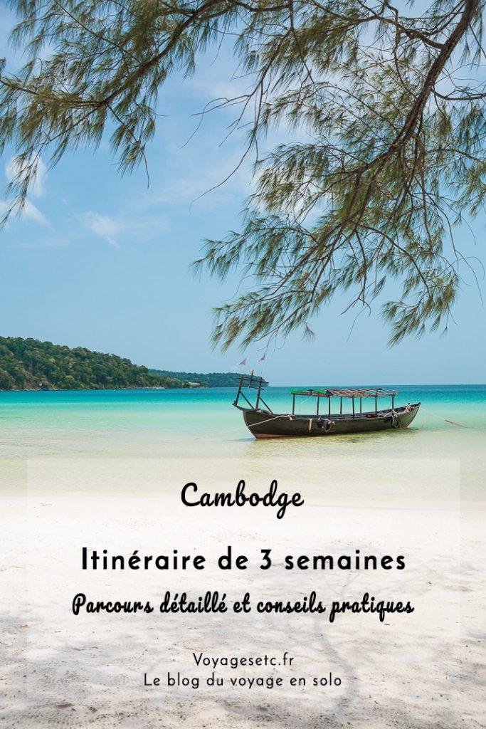 Que faire en 3 semaines au Cambodge ? Parcours détaillé et conseils pratique #cambodge
