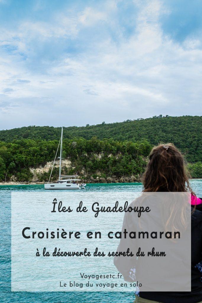 Croisière en catamaran à la découverte des îles de Guadeloupe et découverte des distilleries #ilesdeguadeloupe