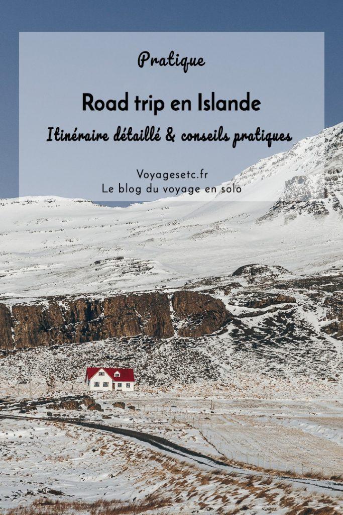 Road trip en Islande : mon itinéraire détaillé et mes conseils pratiques #islande