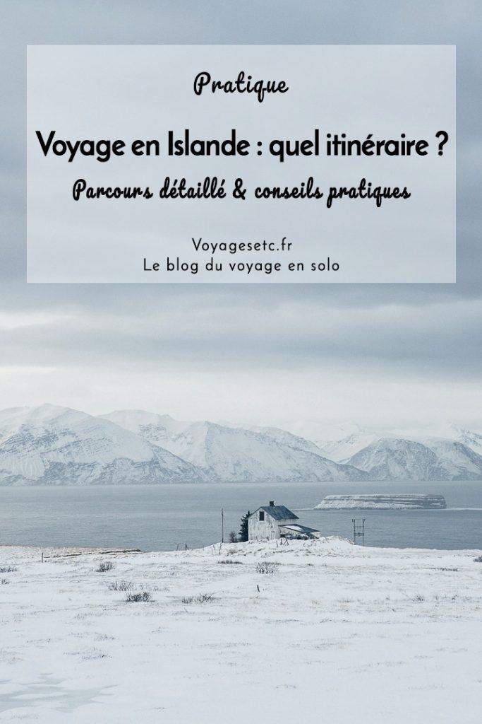 Quel itinéraire pour un voyage en Islande ? Parcours détaillé et conseils pratiques