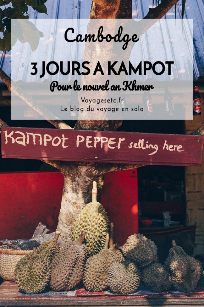3 jours à Kampot au cambodge