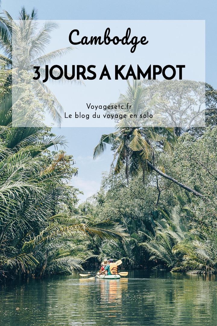 3 jours à Kampot au Cambodge : récit et conseils pratiques pour organiser son séjour au coeur de la région connue pour son poivre et qui réserve de nombreuses autres surprises. #cambodge #kampot