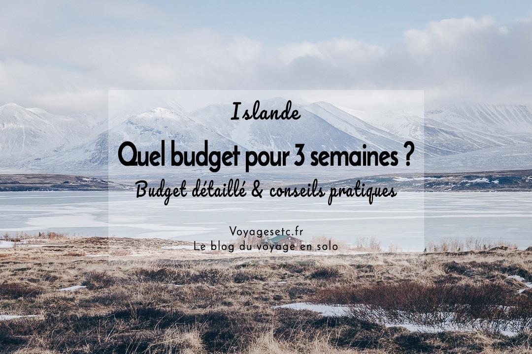 Quel budget pour 3 semaines en Islande ? Budget détaillé et conseils pratiques #islande