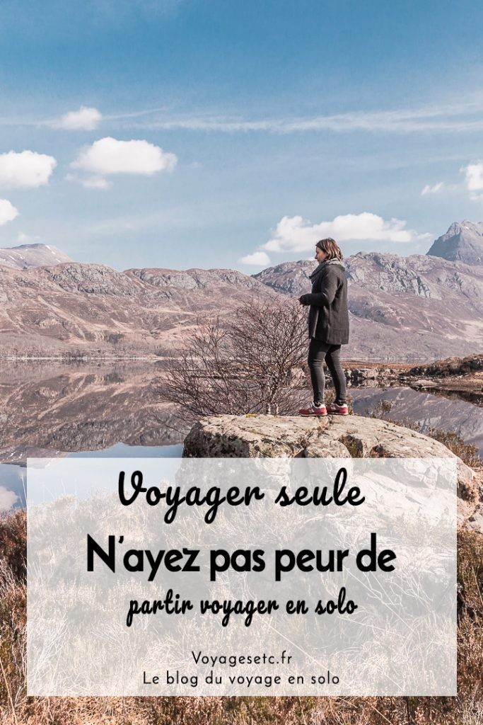 N'ayez pas peur de partir voyager seule #voyagerseule